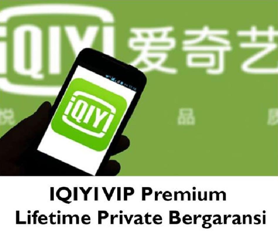 IQIYI VIP Premium Lifetime Private Bergaransi