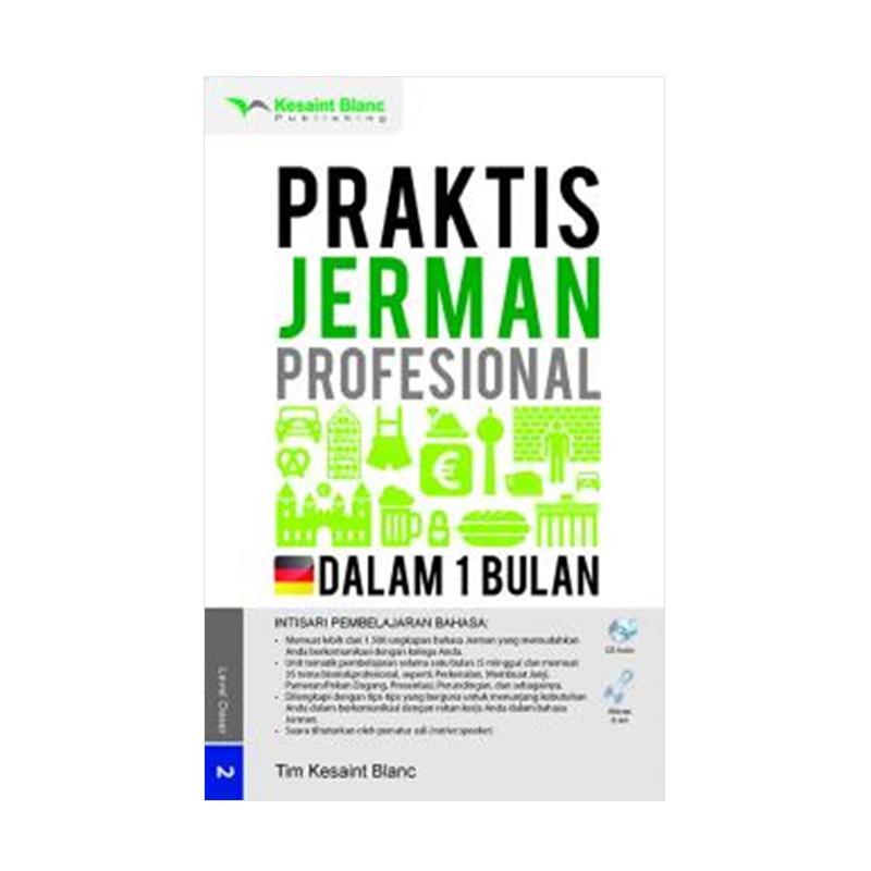 Jual Kesaint Blanc Praktis Jerman Dalam 1 Bulan by Tim Kesaint Blanc Buku with CD Audio Online - Harga & Kualitas Terjamin | Blibli.com