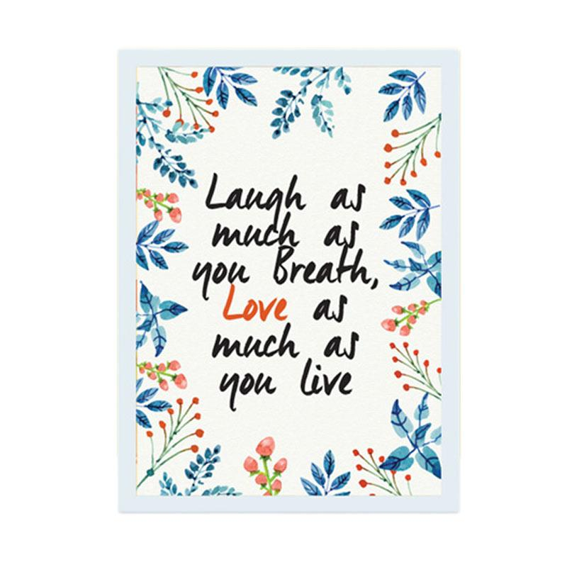 Cadrehome Laugh As Much As You Breath A4 Dekorasi Dinding