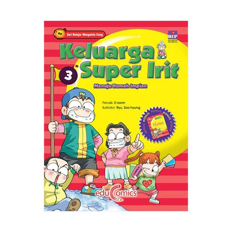 BIP Educomics Keluarga Super Irit 03 by E-room Buku Edukasi
