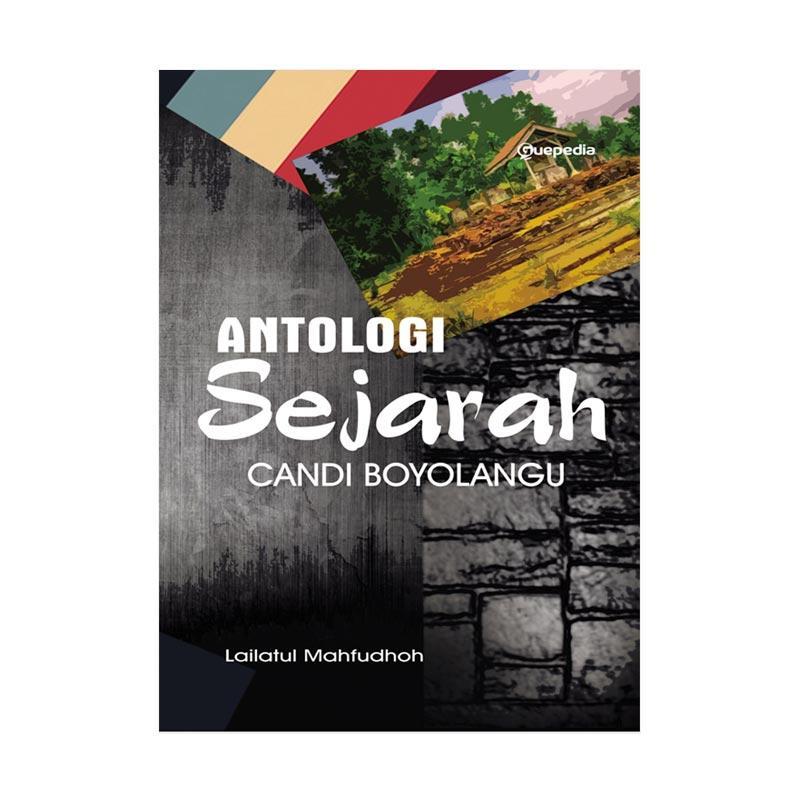 Guepedia Antologi Sejarah Candi Boyolangu by Lailatul Mahfudhoh Buku Sejarah