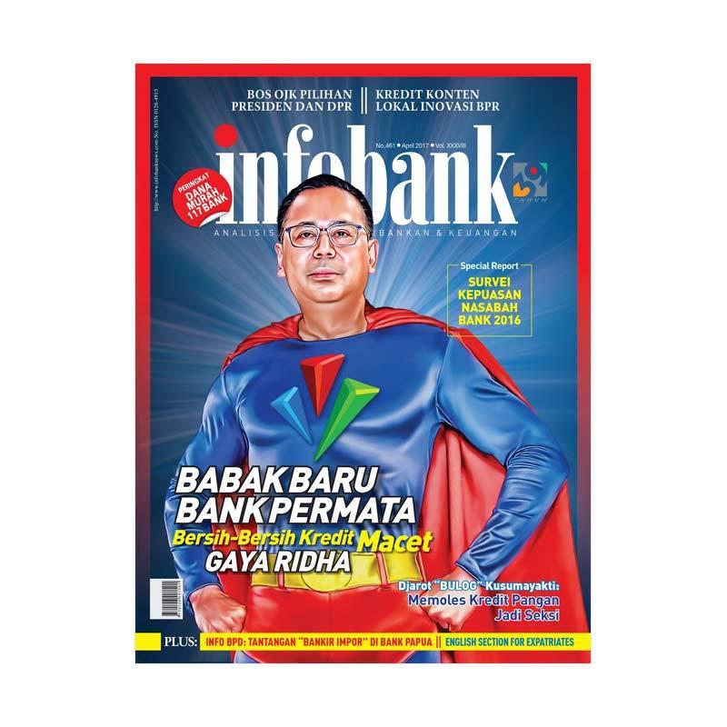 Infobank edisi April 2017 Majalah Bisnis