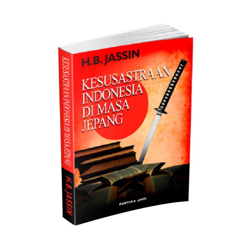 Pustaka Jaya Kesusastraan Indonesia di Masa Jepang by H. B. Jassin Buku Edukasi Sejarah
