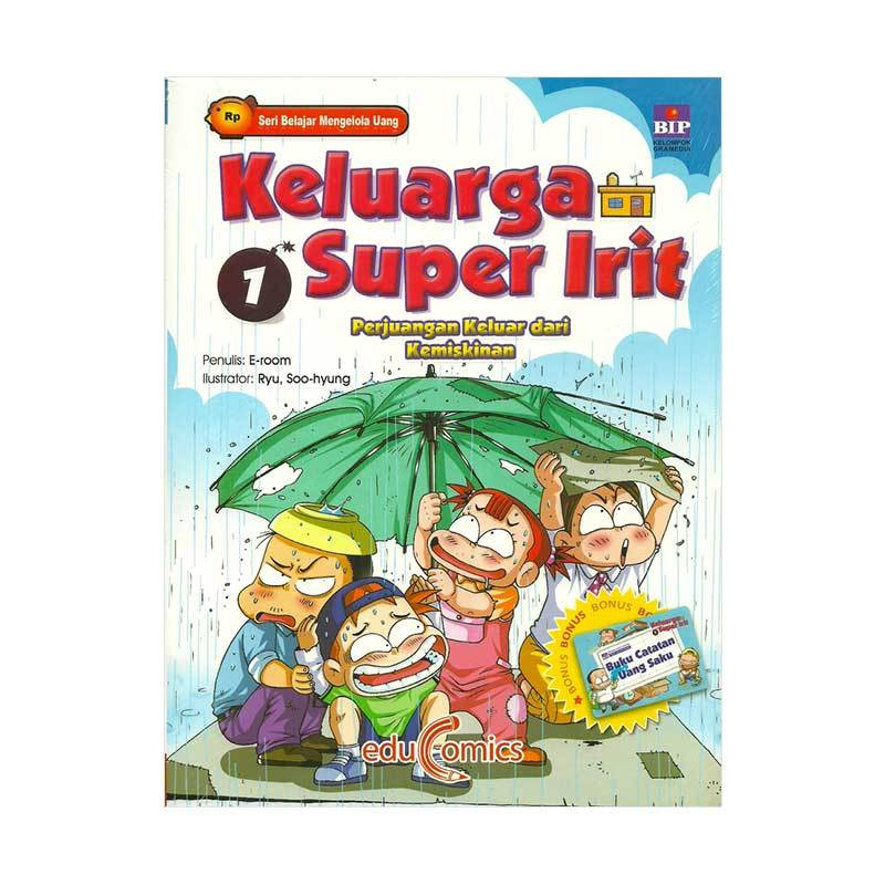 BIP Educomics Keluarga Super Irit 01 by E-room Buku Edukasi