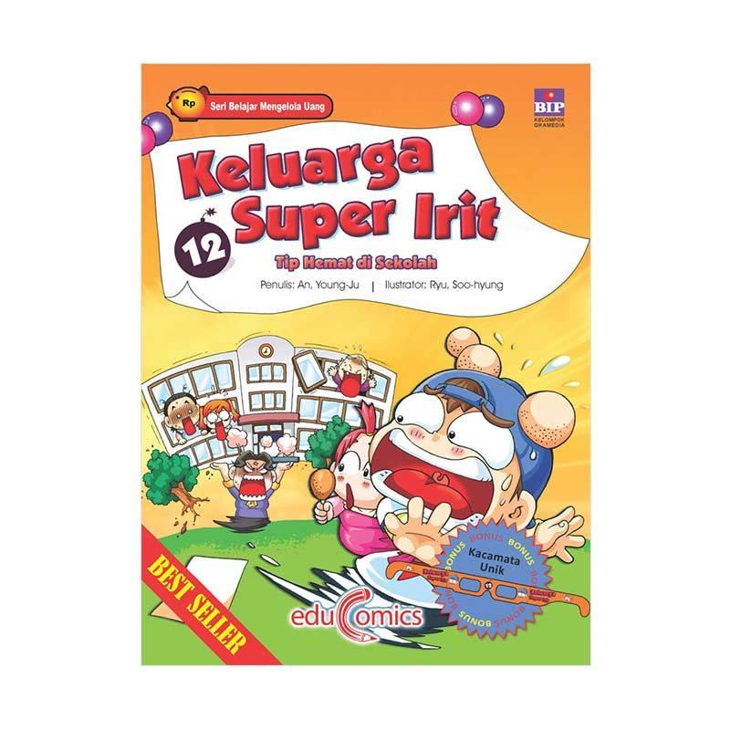 BIP Educomics Keluarga Super Irit 12 Tip Hemat Di Sekolah by An, Yeoung-Ju Buku Edukasi