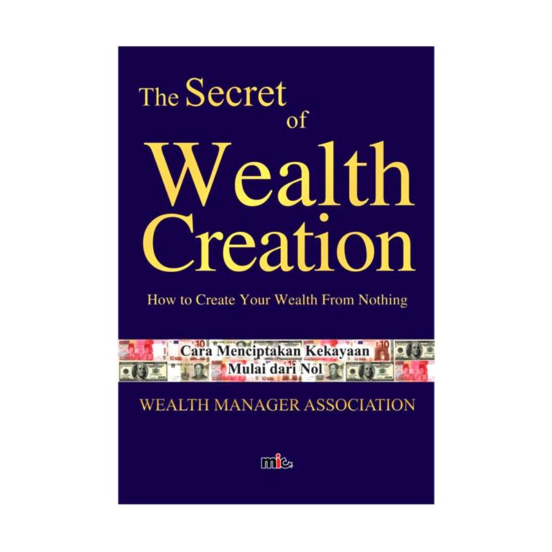 MIC Publishing Secret of Wealth Creation by Wealth Manager Association Buku Kehidupan Bisnis