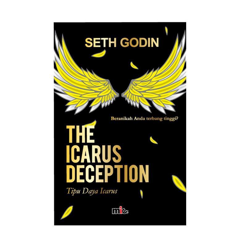 harga MIC Publishing Icarus Deception by Seth Godin Buku Pengembangan Diri Blibli.com