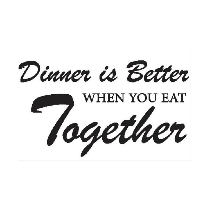 OEM Quotes Dinner Together Wall Sticker Dekorasi Dinding