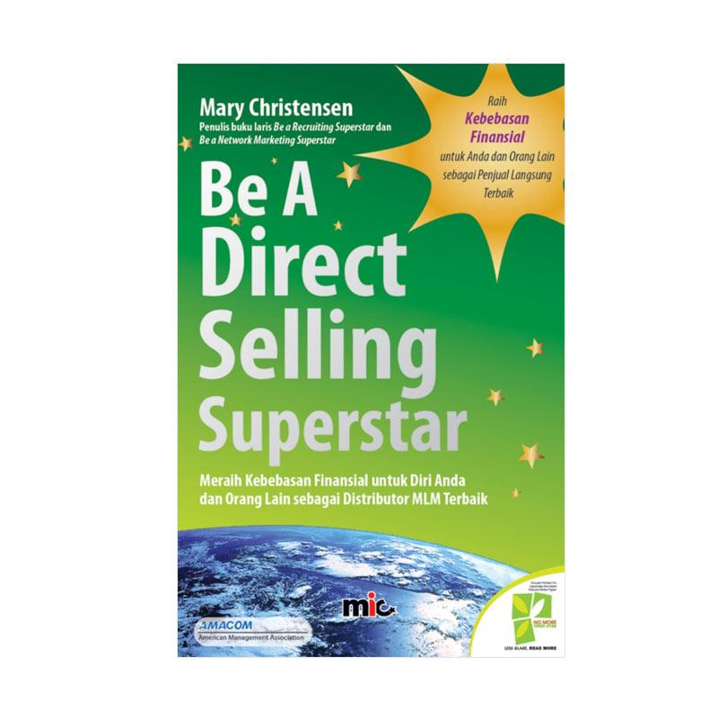 harga MIC Publishing Be A Direct Selling Superstar by Mary Christensen Buku Marketing & Sales Blibli.com