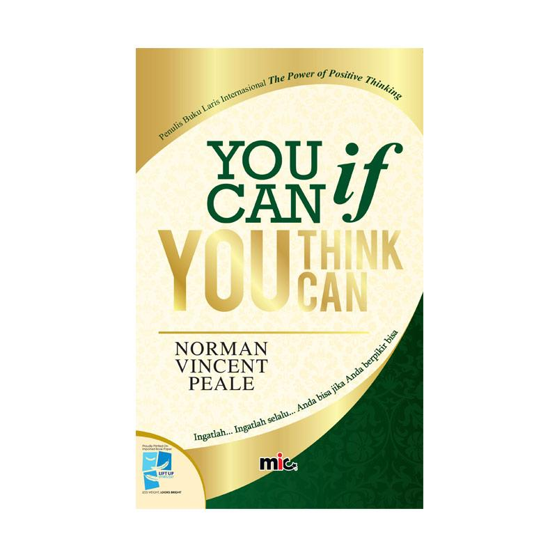 harga MIC Publishing You Can If You Think Can by Norman Vincent Peale Buku Manajemen & Kepemimpinan Blibli.com