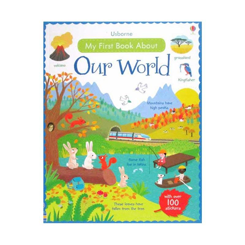 Genius Usborne My First Book About Our World with Over 100 Stickers Buku Edukasi