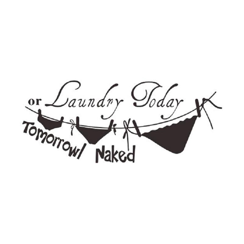OEM Quotes Tulisan Laundry Now Naked Wall Sticker