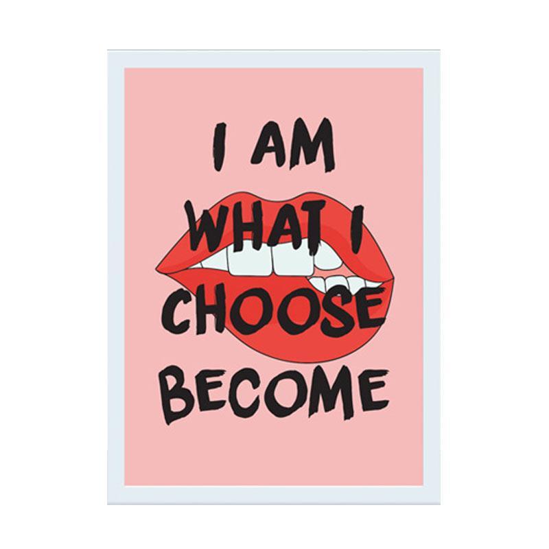 Cadrehome I Am What I Choose Become 5r Dekorasi Dinding