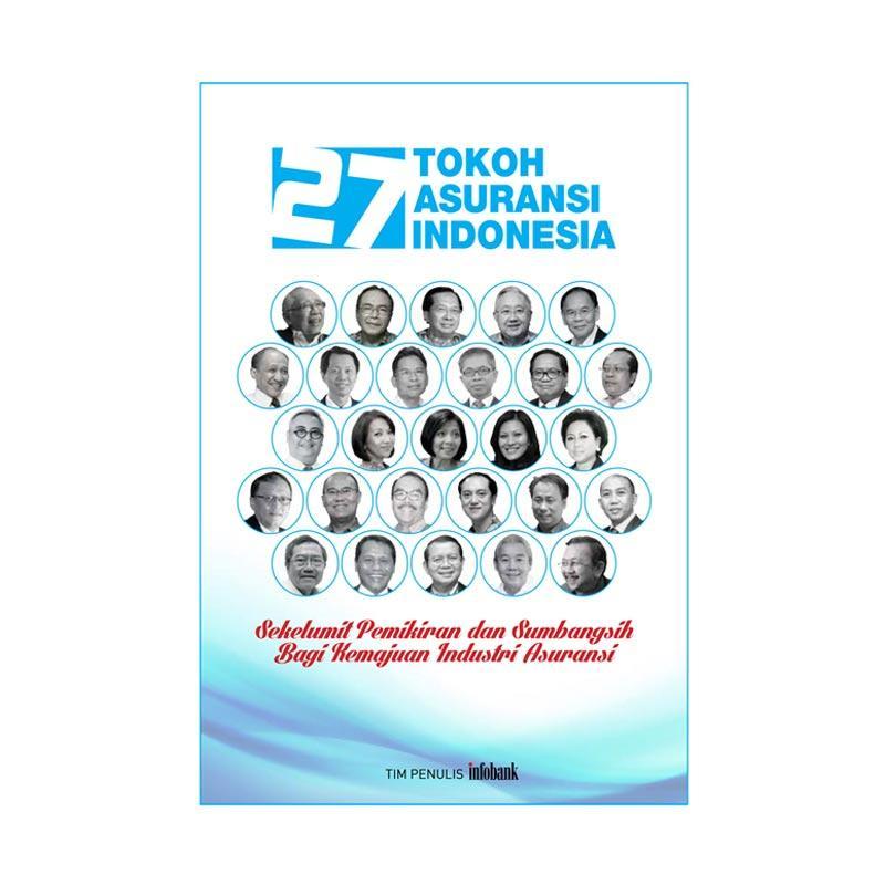Infobank 27 Tokoh Asuransi Indonesia Buku Bisnis & Pengembangan Diri