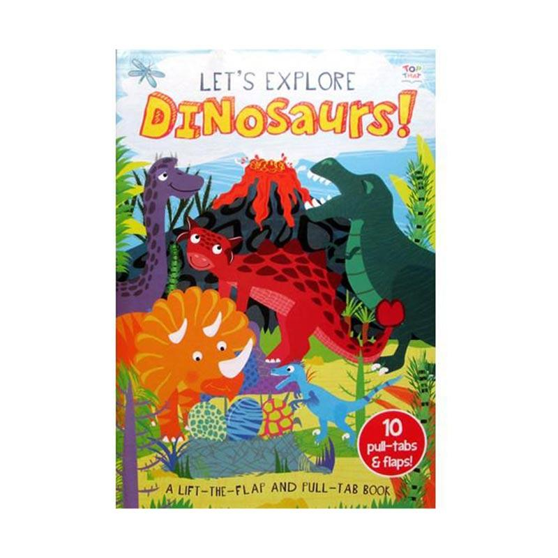 Genius Let's Explore Dinosaurs! A Lift The Flaps And Pull Tab Buku Edukasi Anak