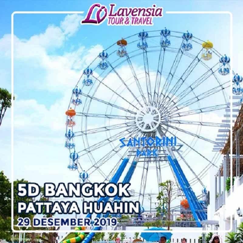 Lavensia Tour Bangkok Pattaya Huahin Paket Wisata Internasional 5 Days