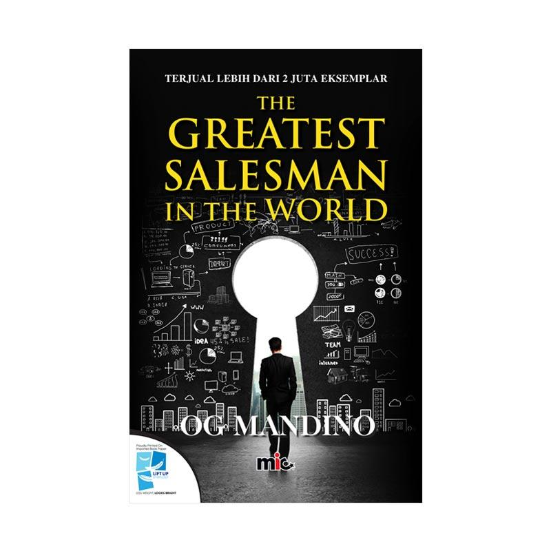 MIC Publishing The Greatest Salesman in The World by Og Mandino Buku Marketing & Sales