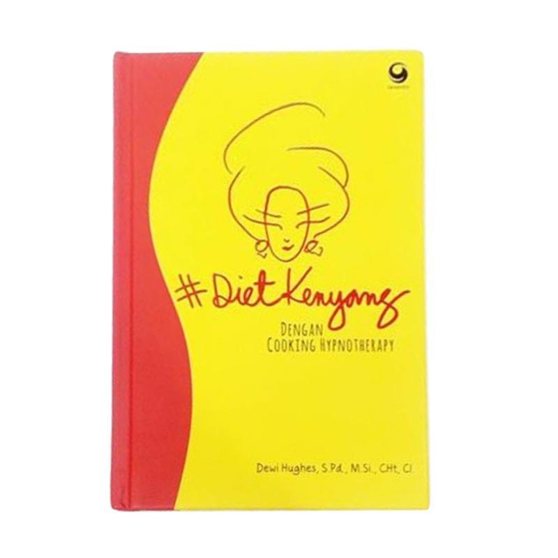 harga GRASINDO #Diet Kenyang Dengan Cooking Hypnotherapy by Dewi Hughes, S.Pd., M.Si., CHt, CI Buku Kesehatan Blibli.com