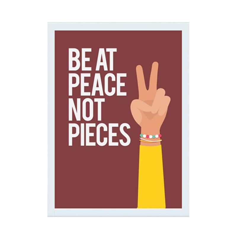 Cadrehome Be At Peace Not Piecies A4 Dekorasi Dinding