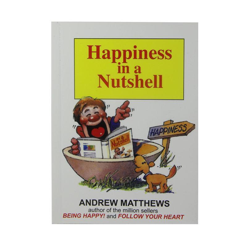 Seashell Publishers Happiness In A Nutshell by Andrew Matthews Buku Pengembangan Diri