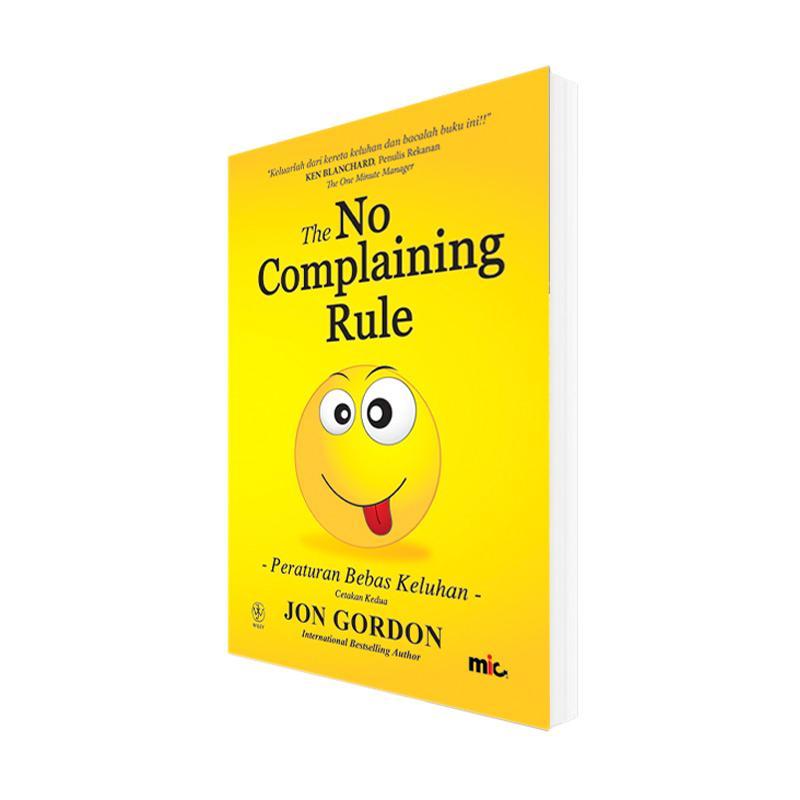 MIC Publishing No Complaining Rule Buku