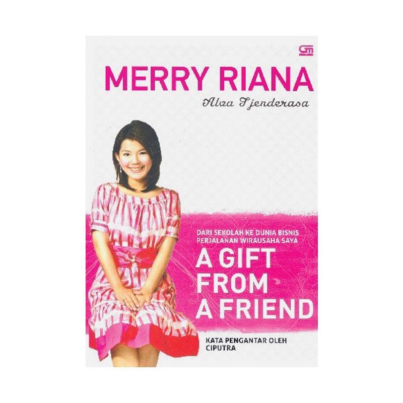 Merry Riana A Gift From a Friend by Alva Tjederasa Biografi
