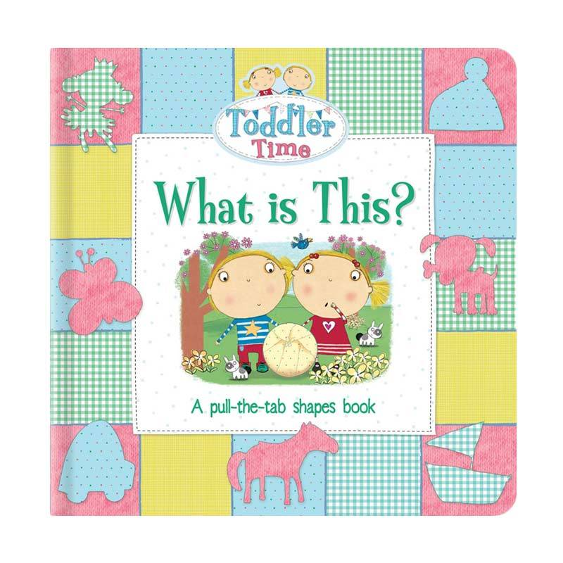 Genius Toddler Time What Is This A Pull-The-Tab Shapes Book Buku Edukasi Anak