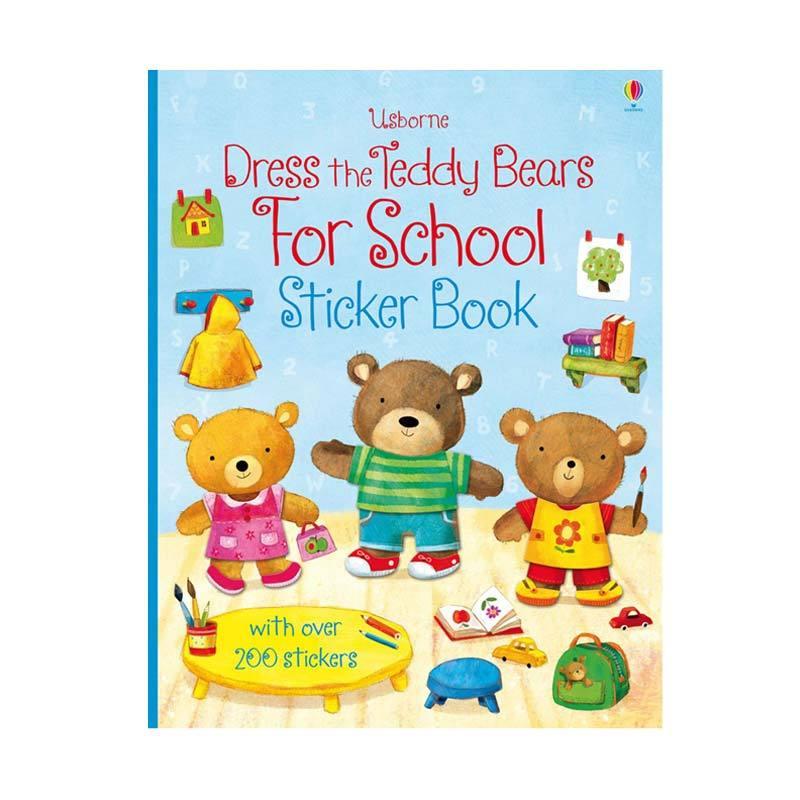 Genius Usborne Dress The Teddy Bears For School Sticker Book with over 200 Stickers Buku Edukasi Anak