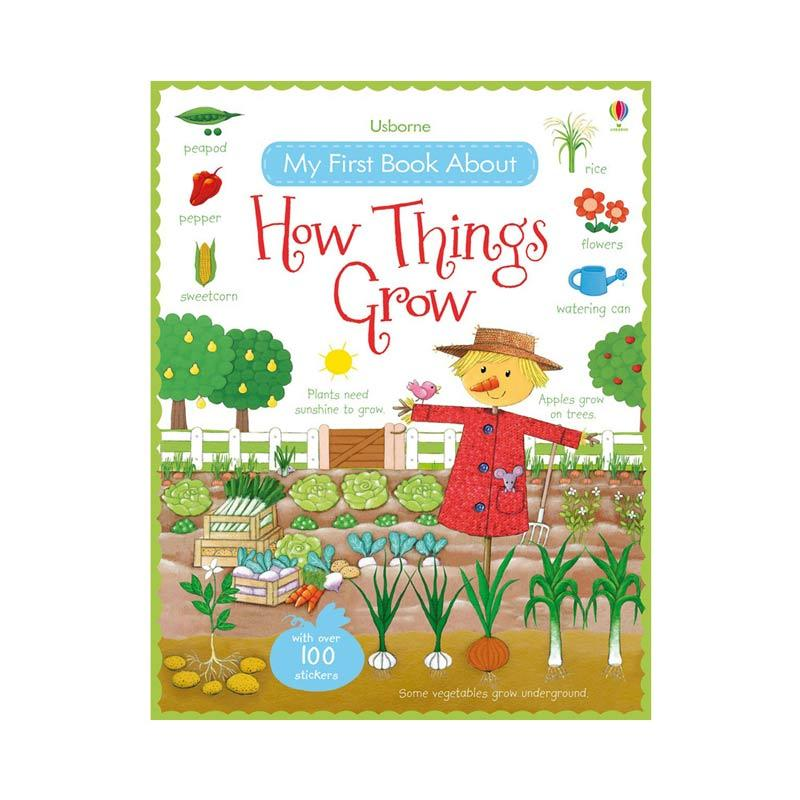 Genius Usborne My First Book About How Things Grow with Over 100 Stickers Buku Anak