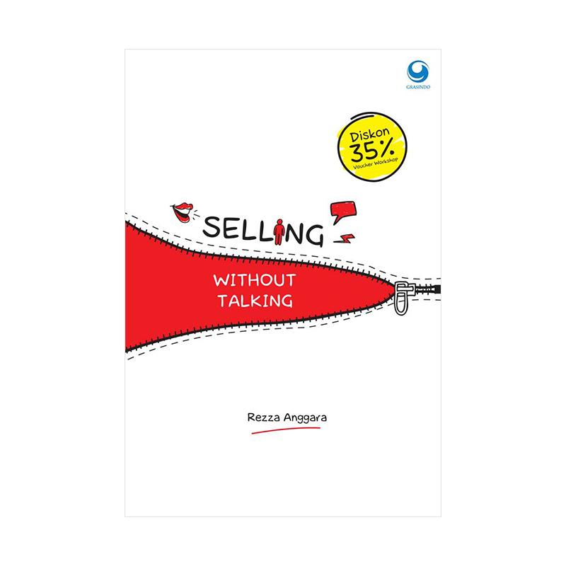 GRASINDO Selling Without Talking by Rezza Anggara Buku Marketing