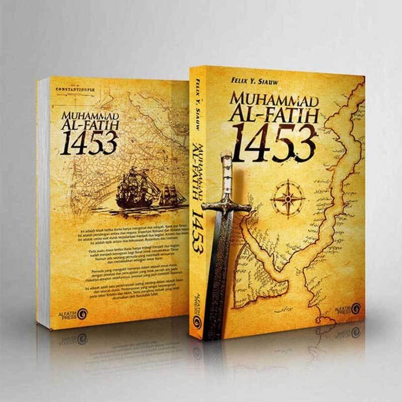 Jual Al Fatih Press Muhammad Al Fatih 1453 By Felix Y Siauw Buku Islam Online Januari 2021 Blibli