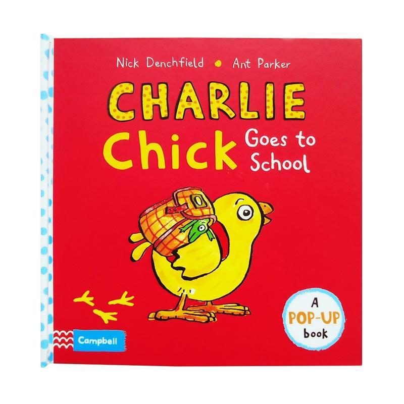 Genius Charlie Chick Goes to School A Pop-up Book Buku  Edukasi Anak