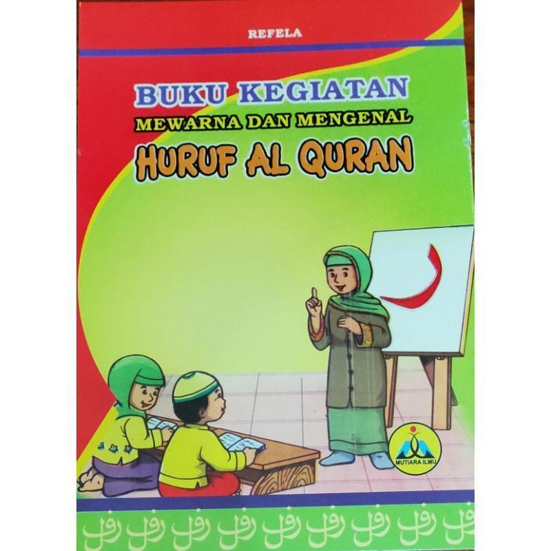 Mutiara Ilmu Belajar Menulis Dan Mewarnai Huruf Hijaiyah Buku Anak Terbaru Agustus 2021 Harga Murah Kualitas Terjamin Blibli