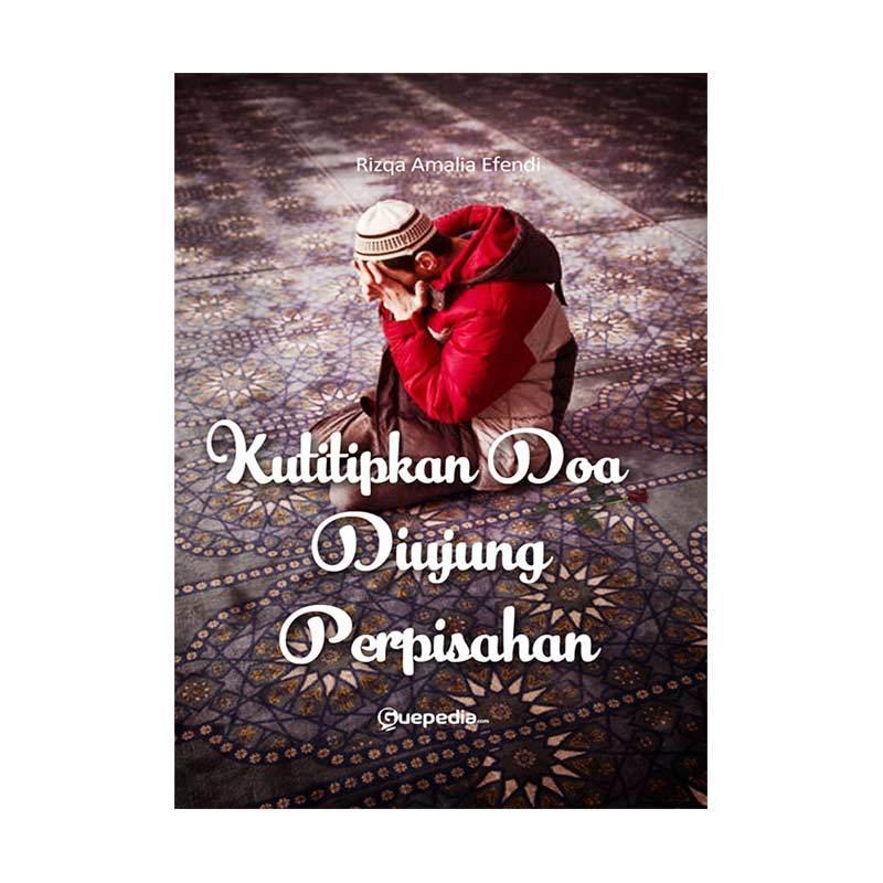 Guepedia Kutitipkan Doa Di Ujung Perpisahan Novel