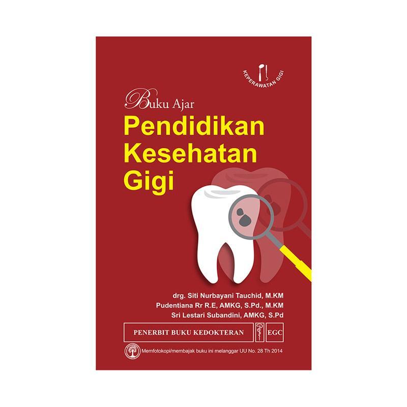Jual Egc Buku Ajar Pendidikan Kesehatan Gigi By Drg Siti Nurbayani