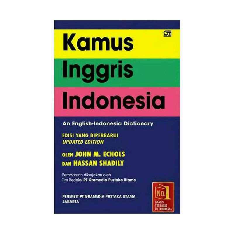 Gramedia Pustaka Utama Kamus Inggris - Indonesia (sc) By John M. Echols & Hasan Shadily Buku Kamus