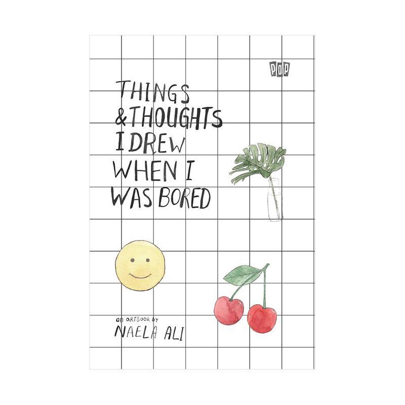 Gramedia Thing & Thoughts I Drew When I Was Bored By Naela Ali Buku Novel