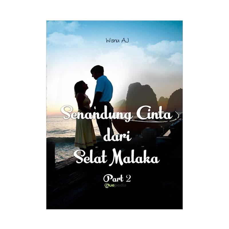 Guepedia Senandung Cinta Dari Selat Malaka Part 2 Buku Sastra dan Fiksi