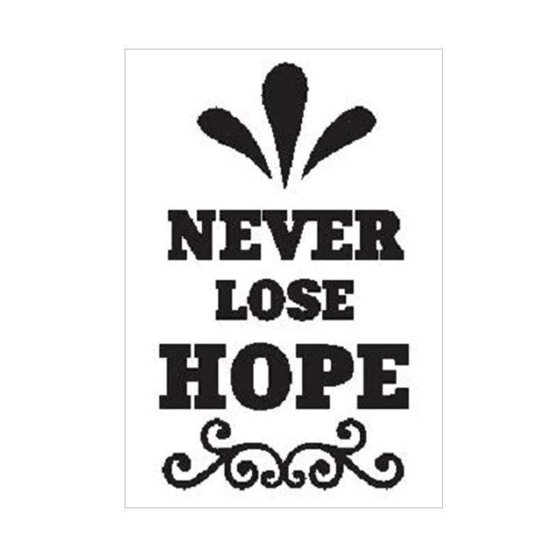 OEM Quotes Never Lose Hope Wall Sticker Dekorasi Dinding