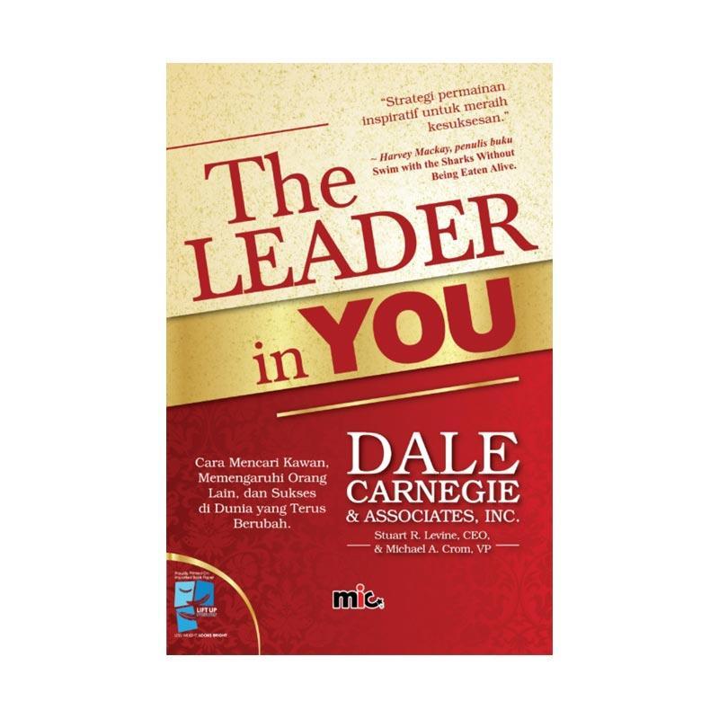 MIC Publishing The Leader in You by Dale Carnegie Buku Manajemen & Kepemimpinan
