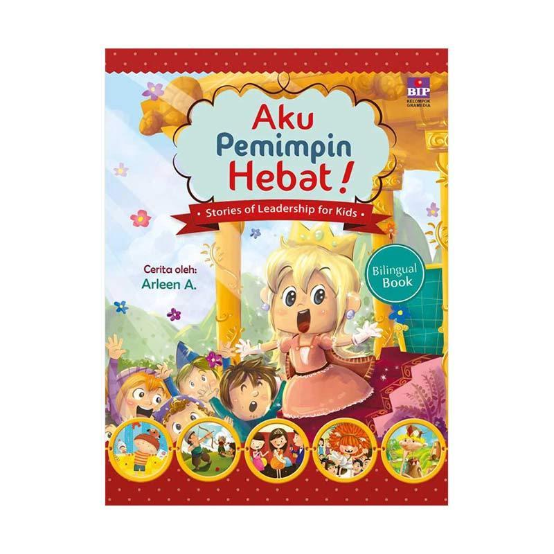 BIP Aku Pemimpin Hebat by Arleen A Buku Anak-Anak [Edisi Baru]