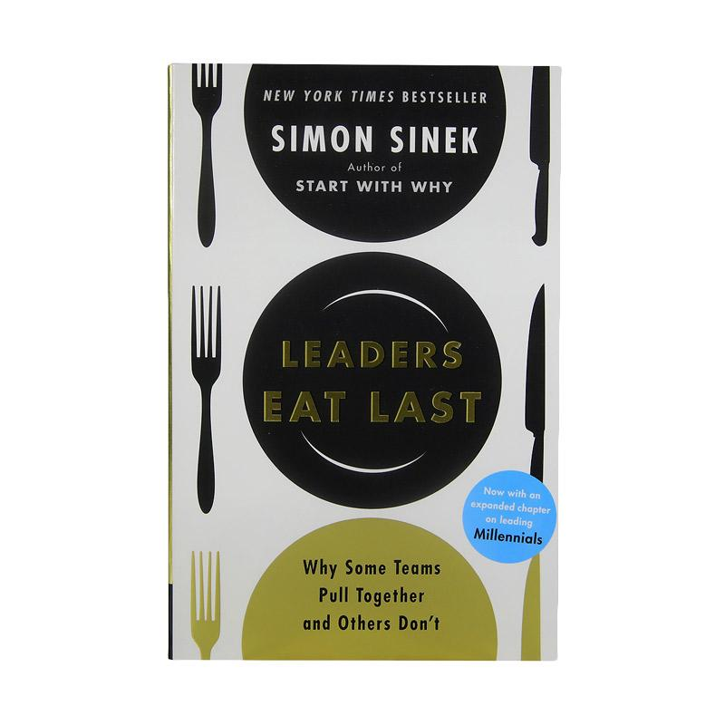 Portfolio Leaders Eat Last: Why Some Teams Pull Together And Others Don't by Simon Sinek Buku Bisnis