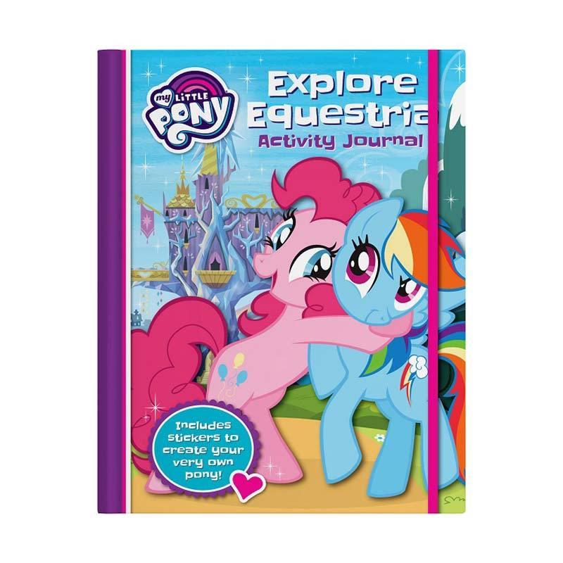 Five Mile Press My Little Pony Explore Equestria Activity Journal Buku Anak