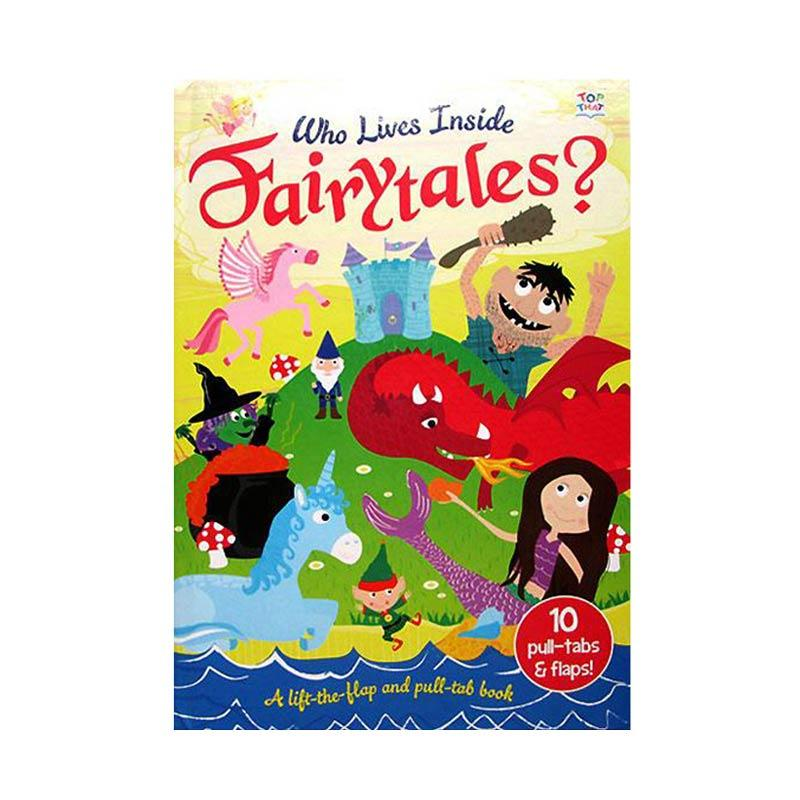 Genius Who Lives Inside Fairytales ? A Lift The Flaps And Pull Tab Book Buku Edukasi