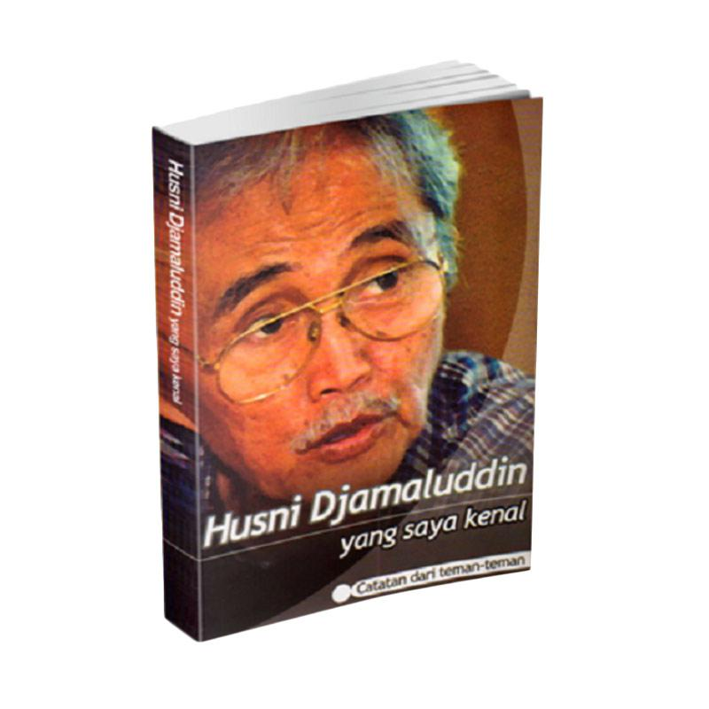 Pustaka Jaya Husni Djamaluddin Yang Saya Kenal by Tim Penyusun Buku Bigrafi