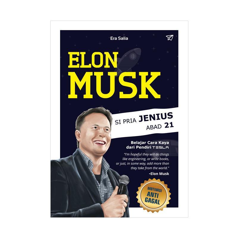 Genesis Elon Musk Si Pria Jenius Abad 21 by Era Salia Buku Biografi