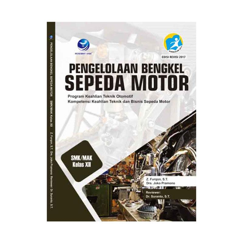 Jual Penerbit Andi Pengelolaan Bengkel Sepeda Motor Program Keahlian Teknik Otomotif Kompetensi Keahlian Teknik Dan Bisnis Sepeda Motor Smk Kelas Xii Buku Terbaru Juni 2021 Blibli