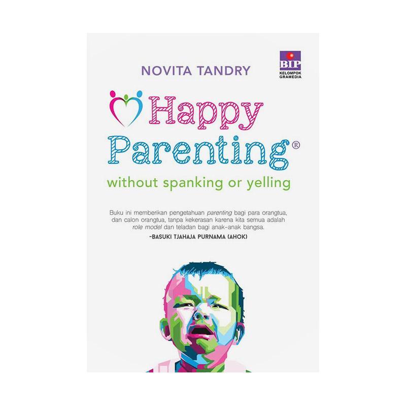 harga Gramedia Happy Parenting by Novita Tandry Blibli.com
