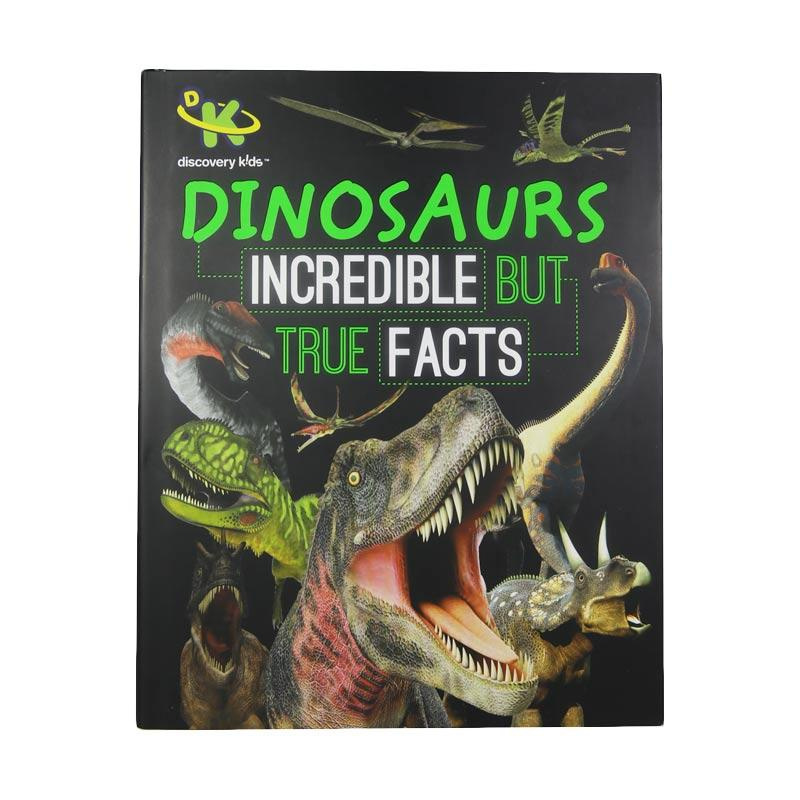 Parragon Books Dinosaurs Incredible But True Facts by Discovery Kids Buku Anak-Anak