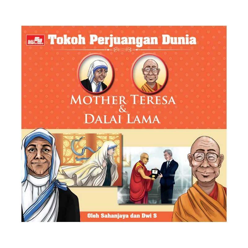 harga Elex Media Komputindo Tokoh Perjuangan Dunia: Mother Teresa & Dalai Lama by Dwi Suputra, Sahanjaya Buku Parenting & Hubungan Antar Sesama Blibli.com